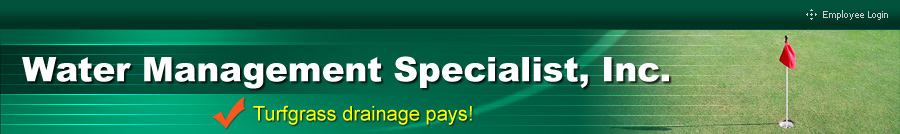 Water Management Specials, Inc. - Turfgrass drainage pays!