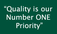 """Quality is our Number ONE Priority"""